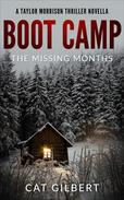 Boot Camp: The Missing Months