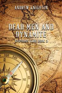 Dead Men and Dynamite