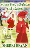 Mince Pies, Mistletoe and Murder