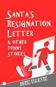 Santa's Resignation Letter