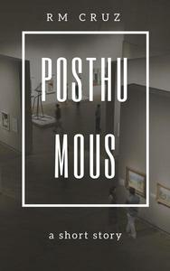 Posthumous: A Telling