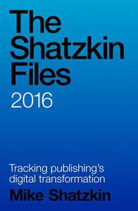 The Shatzkin Files: 2016