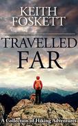 Travelled Far