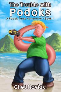 The Trouble with Podoks: A Humorous Sci Fi Alien Space Action Adventure Comedy