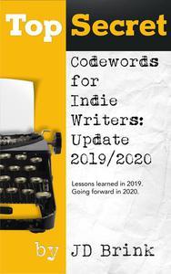 Top Secret Codewords for Indie Writers: Update 2019/2020