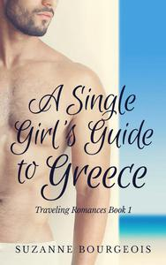 A Single Girl's Guide to Greece