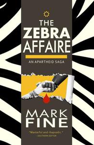 The Zebra Affaire