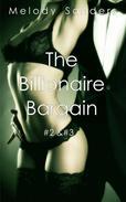 The Billionaire Bargain #2 & #3