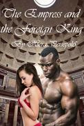 The Empress and the Foreign King