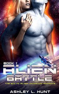 Alien Romance: Alien Battle: The Sci-Fi Alien Invasion Romance (Book 1) Preview