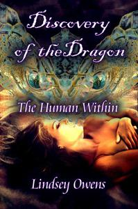Discovery of the Dragon: Human within