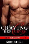 Craving Her Curves: The Obsession