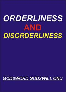 Orderliness and Disorderliness
