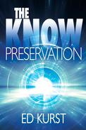 The Know: Preservation