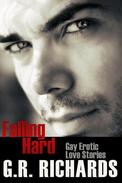 Falling Hard: Gay Erotic Love Stories