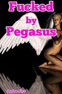 Fucked by Pegasus (Curvy Creature Sex)