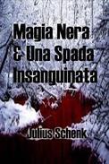 Magia Nera & Una Spada Insanguinata