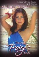Through Paige's Eyes: A Confidence Book - Self-Worth