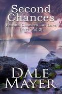 Second Chances - Part 1 of 2