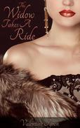 The Widow Takes A Ride: A Regency Erotica