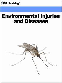 Environmental Injuries and Diseases (Injuries and Emergencies)
