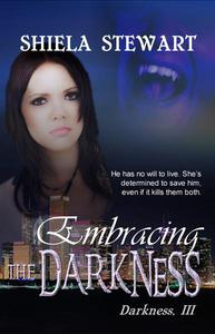 Embracing The Darkness