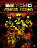 Beyond Science Fiction 3