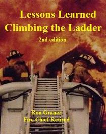 Lessons Learned Climbing The Ladder