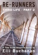 Re-Runners Third Life Part 2