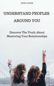 Understand Peoples Around You
