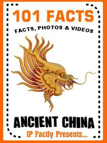 101 Facts... Ancient China
