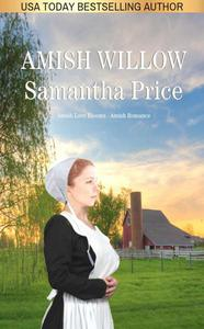 Amish Willow