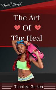 Nnicka Gerken: The Art of the Heal