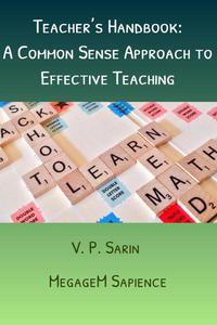 Teacher's Handbook: A Common Sense Approach to Effective Teaching