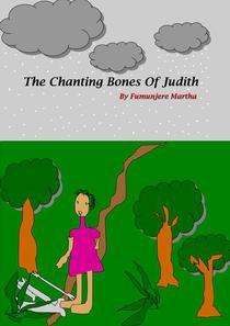 The Chanting Bones Of Judith