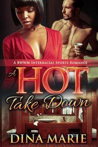 A Hot Take Down: A BWWM Interracial Sports Romance