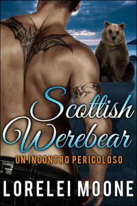 Un Incontro Pericoloso - Scottish Werebear