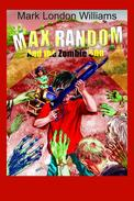 Max Random And The Zombie 500