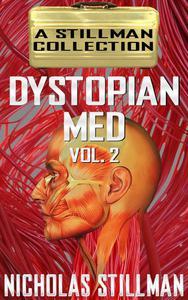 Dystopian Med Volume 2