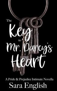 The Key to Mr. Darcy's Heart