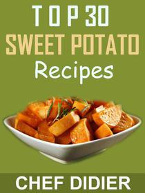 Top 30 Sweet Potato Recipes