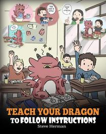 Teach Your Dragon To Follow Instructions