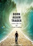 Born Again Trader