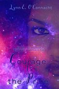 Courage Is the Price