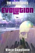 The Narratives: Evolution