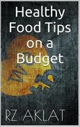 Healthy Food Tips on a Budget