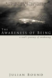 The Awareness of Being
