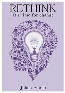 RETHINK -  It's time for change