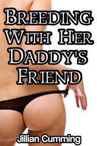 Breeding with Her Daddy's Friend