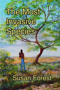 The Most Invasive Species